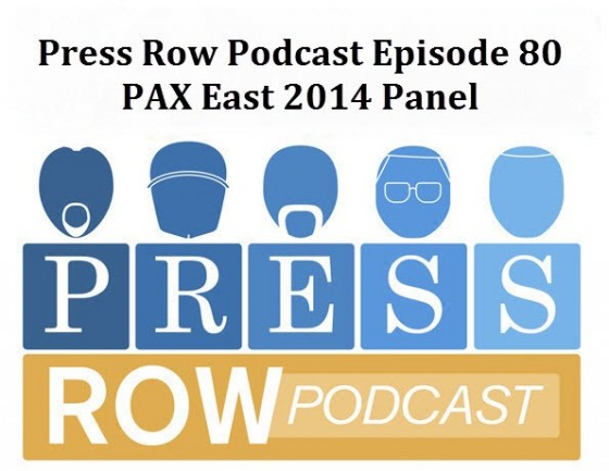 Press Row Podcast PAX East Panel